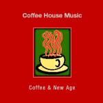 Coffee House Music: Coffee & New Age